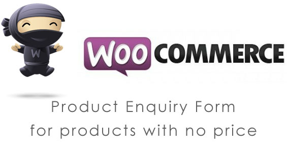 Enquiry form for Woocommerce products with no price